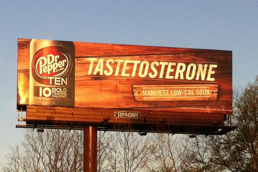 http://zhurnaly.com/images/Dr_Pepper_TASTETOSTERONE_billboard.jpg